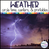 Preschool Weather Theme Circle Time, Centers, & Printables