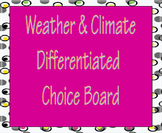 Weather & Climate Differentiated Choice Board