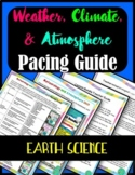 Weather, Climate, and Atmosphere- Earth Science Unit Pacing Guide