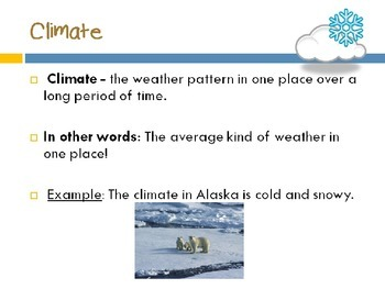 Weather, Climate, and Meteorology, oh my!