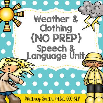 Weather & Clothing {No Prep} Speech and Language Unit