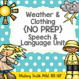 Weather & Clothing No Prep Speech and Language Unit