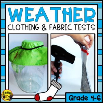 Weather Lessons- Clothing and Fabric Testing