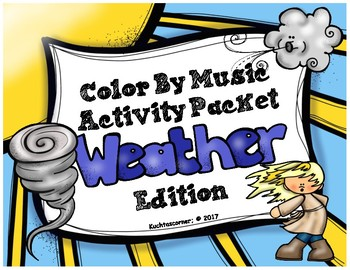 Weather: Color By Music Activity Fun Packet - PDF Worksheet Collection