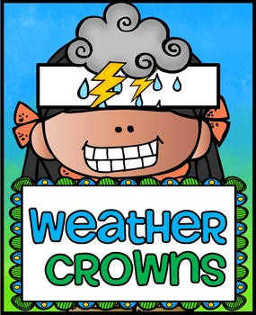 Weather Crowns
