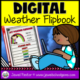 Weather DIGITAL Flipbook (Distance Learning Science Activities)