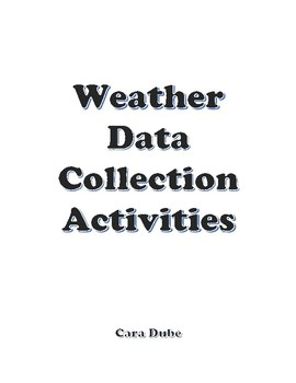 Weather Data Collection Activity