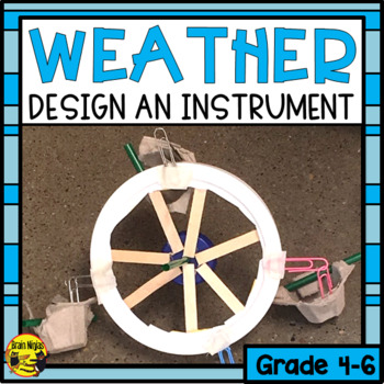 Weather- Design a Weather Instrument