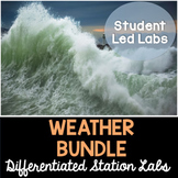 Weather - Differentiated Science Station Labs Bundle - Distance Learning