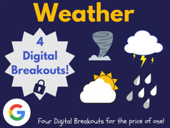 Weather Digital Breakout Bundle: (Tornadoes, Thunderstorms, Water Cycle, +)