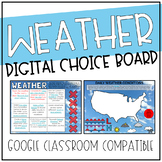 Weather Digital Choice Board for Google Drive & Classroom