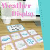 Weather Display - Classroom Decor