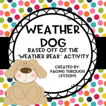 """Weather Dog"""