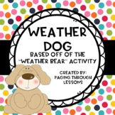 """Weather Dog"""