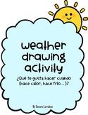 Weather Drawing Activity - ¿Qué te gusta hacer cuando hace calor?