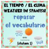 Weather, El Tiempo, El Clima: Spanish Weather Vocabulary--6 Practice Activities!