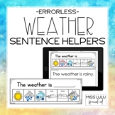 Weather Errorless Sentence Helpers + Digital Google Slides