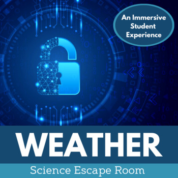 Weather Escape Room - Distance Learning