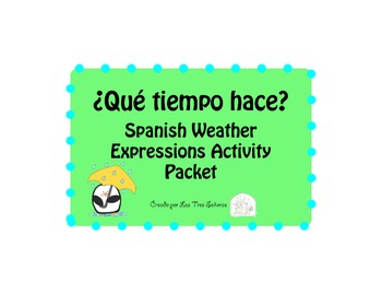 Weather Expressions in Spanish Packet