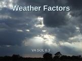 Weather Factors PowerPoint on Spectrum, Heat Transfer, Wat