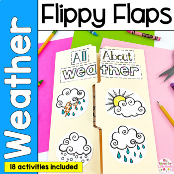Weather Flippy Flaps Interactive Notebook Lapbook