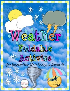 Weather Foldable Activites for Interactive Notebooks & Journals