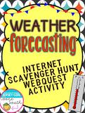 Weather Forecasting Internet Scavenger Hunt WebQuest Activity
