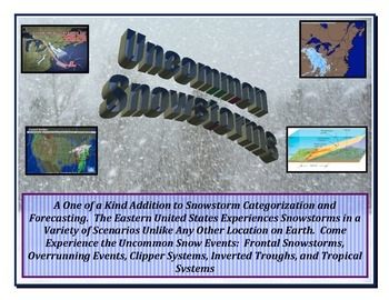 Weather Forecasting:  SNOW!  (Unique Snowstorms)  A WINNER