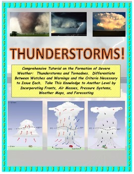 Weather Forecasting:  Severe Weather (You Are the Meteorologist!)
