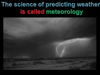 Predicting the Weather: Using Weather Tools and Maps ( animated)
