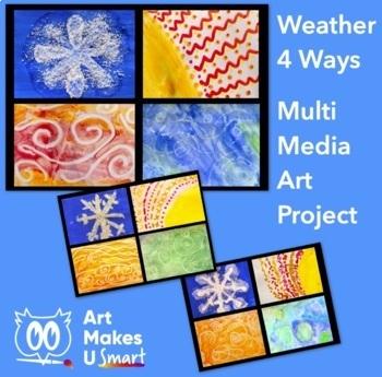 Weather Four Ways - Multi Media Art Lesson