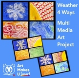 STEAM Art Lesson Weather Four Ways - Multi Media Art Lesso