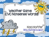 Weather Game {CVC Nonsense Words}