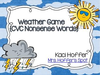 Weather Game {CVC Nonsense Words}