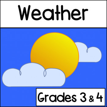 Weather: Grades 3 and 4