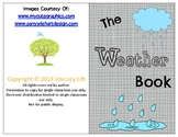 The Weather Book - Guided Reading Book Levels aa/A
