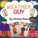 Weather Guy: A Reusable Dressing Activity