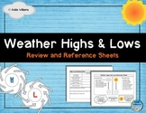 Weather Highs and Lows - Student Review & Reference Sheets