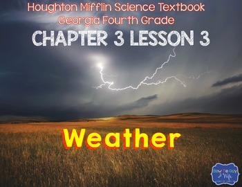 Weather (Houghton Mifflin 4th Grade Science Chapter 3 Lesson 3)