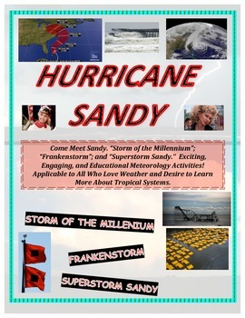 Weather: Hurricane Sandy Tutorial and Case Study-A Must Have For Weather Fans!