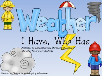 Weather I Have Who Has