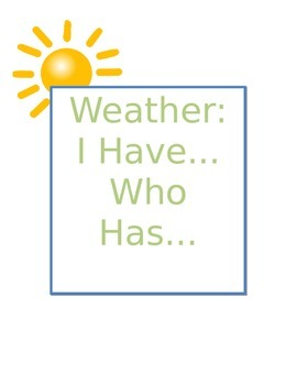 Weather: I Have Who Has