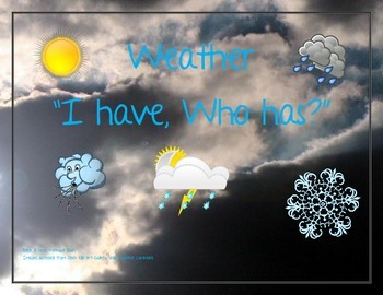 "Weather ""I have, Who has"" cards"