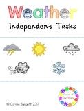 Weather Independent Tasks