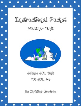 Weather Instructional Packet - 55 pgs. - VA SOL 4.6