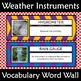 Weather Instruments Vocabulary Word Wall Posters