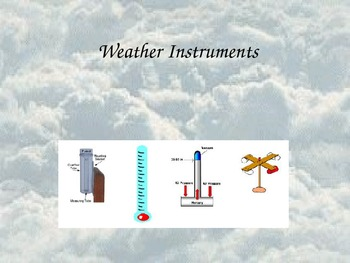 Weather * Instruments * Facts * Activities