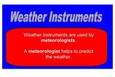 Weather Instruments: Let's Be Meteorologists