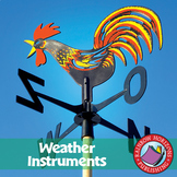 Weather Instruments: Rain Gauges, Barometers, Humidity & Thermometers Gr. 1-3