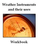 Weather Instruments -Text/Workbook/Lab/Quiz
